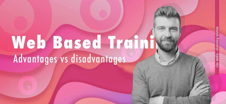 WBT Advantages vs disadvantages
