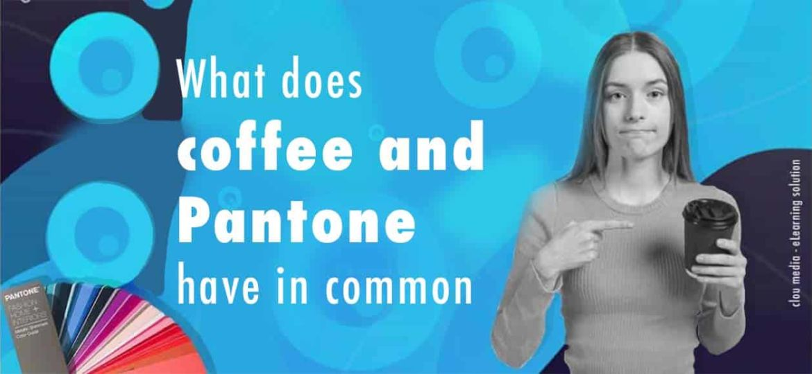 What does coffee and Pantone have in common