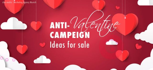 Anti-Valentine campaign - ideas for sale on valentines day
