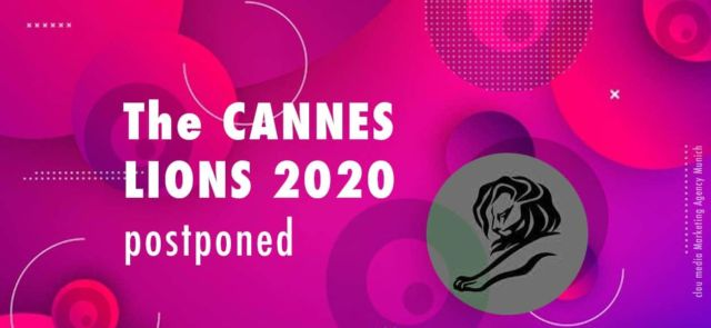 The CANNES LIONS 2020 postponed